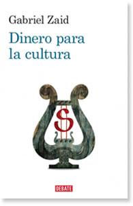 """Portada del libro """"Dinero para la cultura"""" de Gabriel Zaid."""