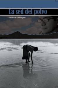 Portada del libro 'La sed del polvo' de Ricardo Venegas.