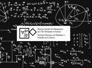 Sociedad Mexicana de Metafísica y Filosofía de la Ciencia. Crédito de imagen: http://www.phiscimexico.com/home.html: