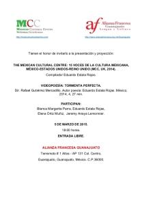 Invitación de Alianza Francesa de Guanajuato y el Mexican Cultural Centre (MCC).  http://www.alianzafrancesa.org.mx/Guanajuato
